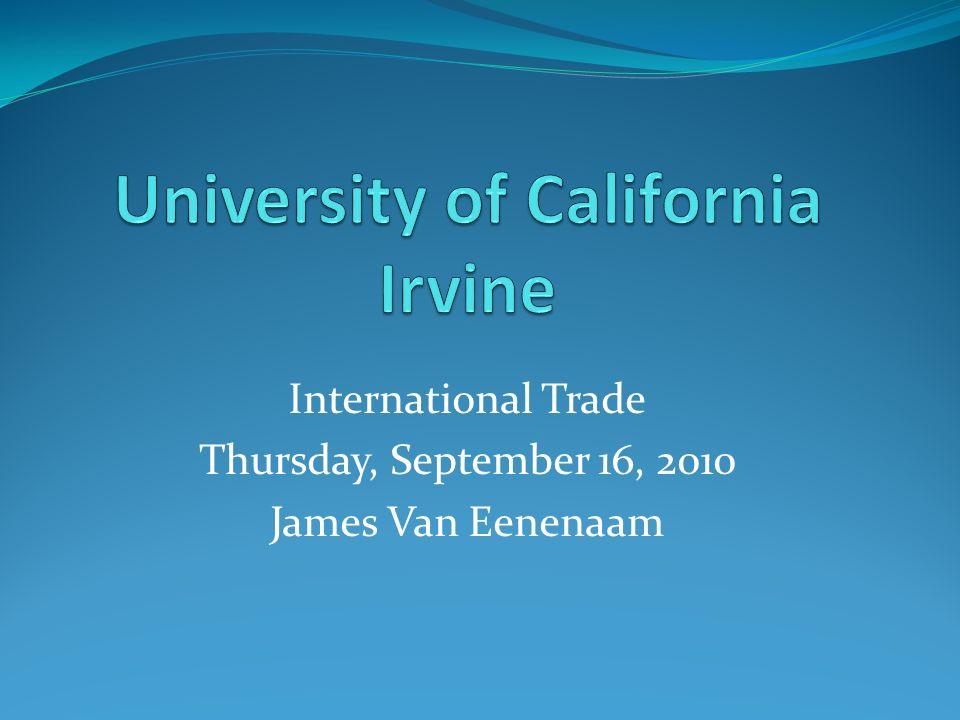 International Trade Thursday, September 16, 2010 James Van Eenenaam