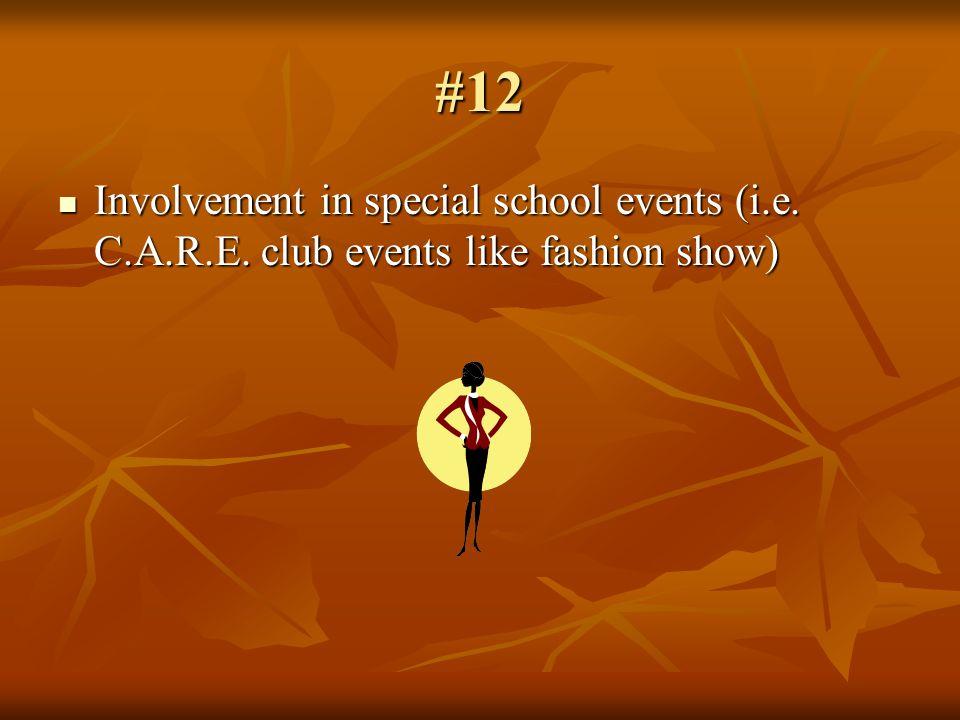 #12 Involvement in special school events (i.e. C.A.R.E.