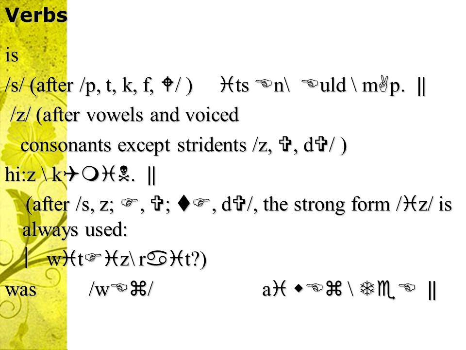 am I +/m/ aim \ ra t. I +/m/ aim \ ra t. / m/ ( elsewhere) w t a t \ d ? / m/ ( elsewhere) w t a t \ d ? are / /+ consonant t v \ m / /+ consonant t v