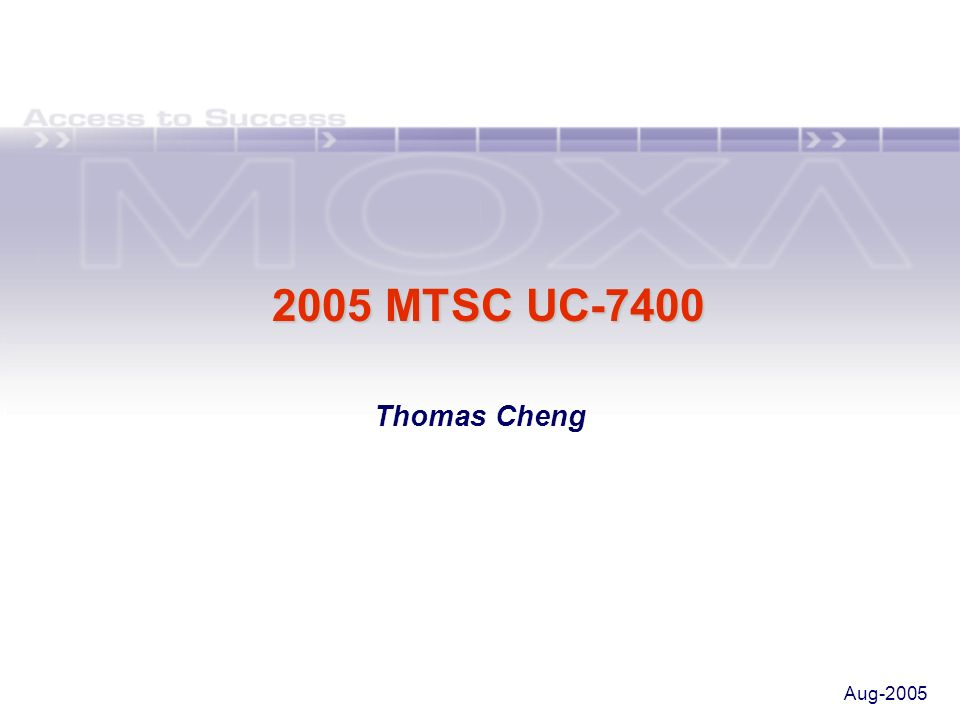 2005 MTSC UC-7400 Thomas Cheng Aug-2005