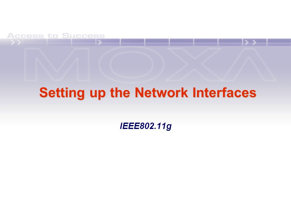 Setting up the Network Interfaces IEEE802.11g