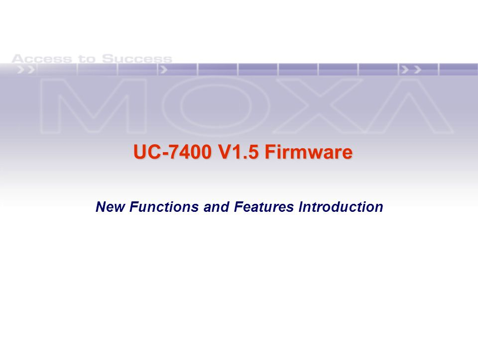 UC-7400 V1.5 Firmware New Functions and Features Introduction