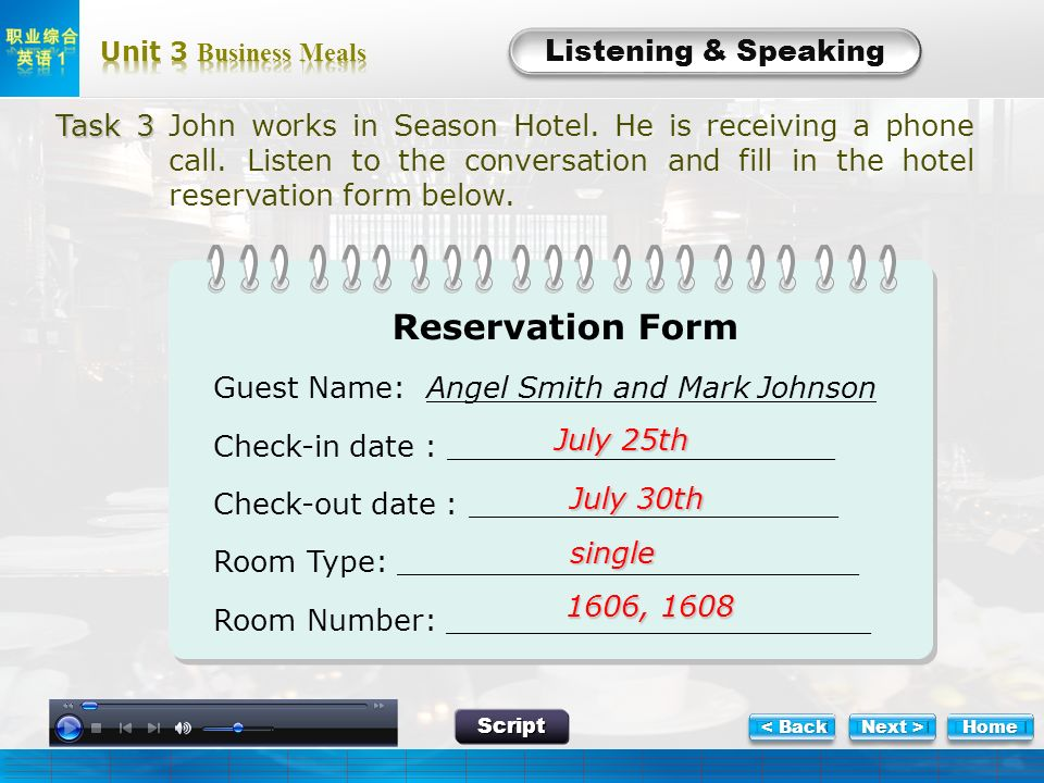 L-Task 3 Listening & Speaking Task 3 Task 3 John works in Season Hotel. He is receiving a phone call. Listen to the conversation and fill in the hotel