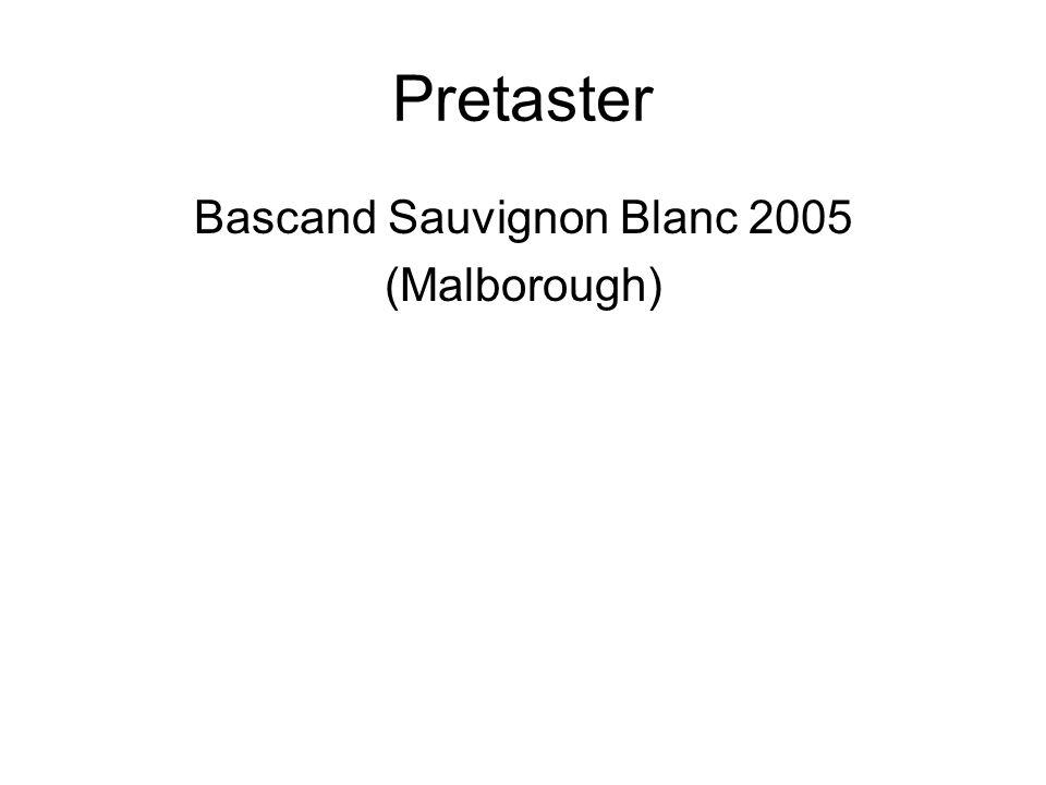 Pretaster Bascand Sauvignon Blanc 2005 (Malborough)