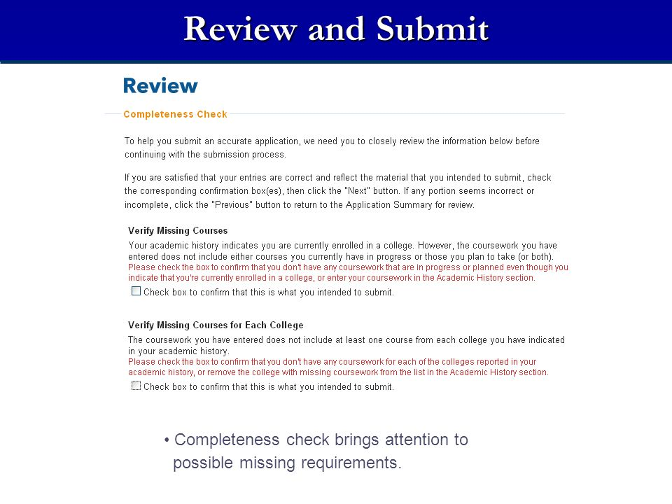 Review and Submit Completeness check brings attention to possible missing requirements.