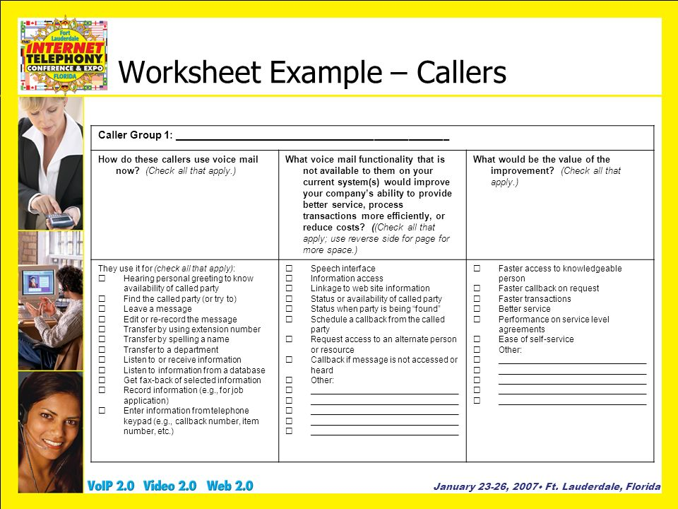 January 23-26, 2007 Ft. Lauderdale, Florida Worksheet Example – Callers Caller Group 1: ________________________________________________ How do these