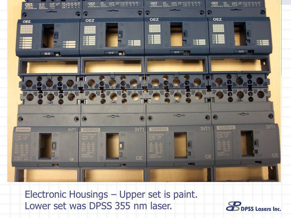 Electronic Housings – Upper set is paint. Lower set was DPSS 355 nm laser.