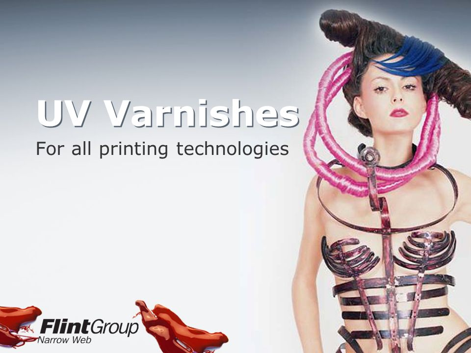 UV Varnishes For all printing technologies