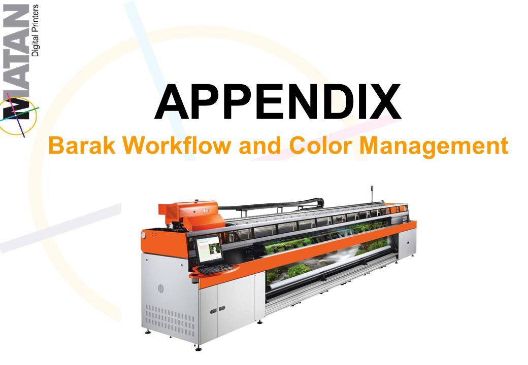 APPENDIX Barak Workflow and Color Management