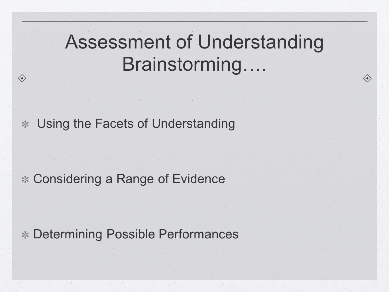 Assessment of Understanding Brainstorming….