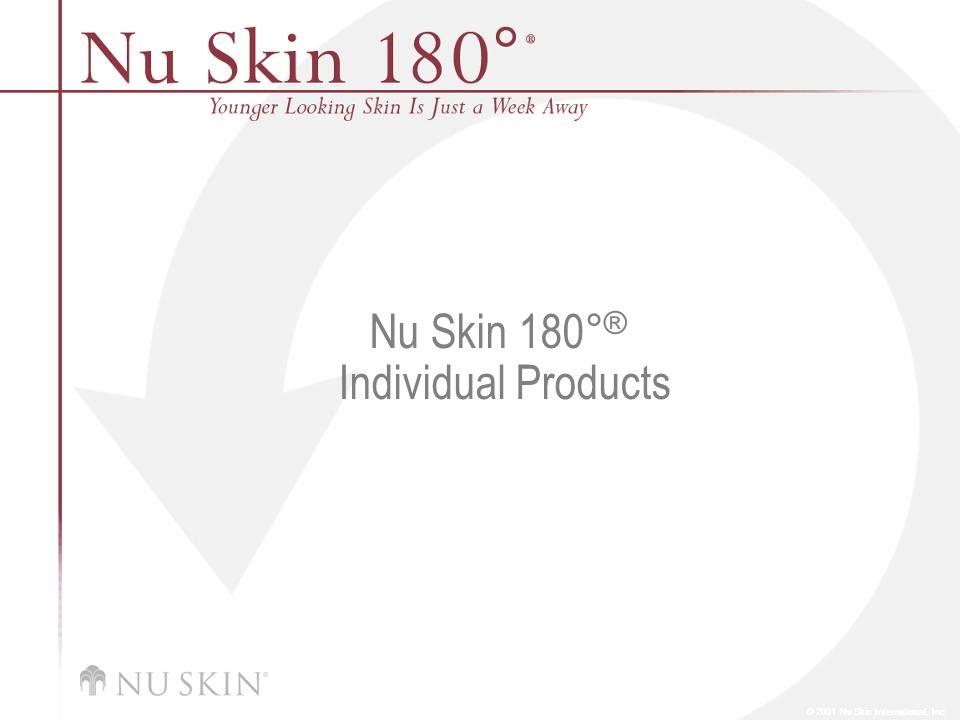 Nu Skin 180 ° ® Individual Products