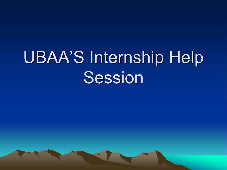 UBAAS Internship Help Session