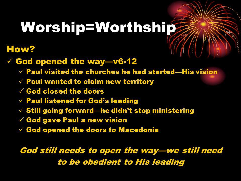 Worship=Worthship How.