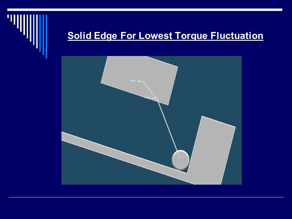 Solid Edge For Lowest Torque Fluctuation