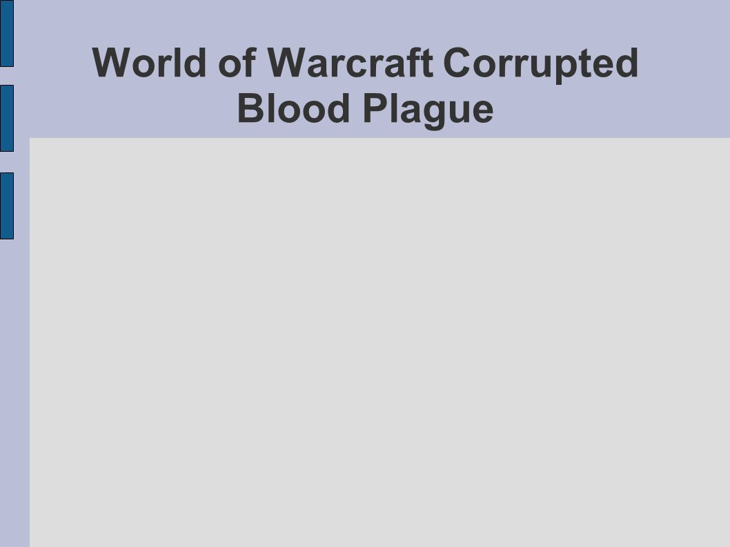 World of Warcraft Corrupted Blood Plague