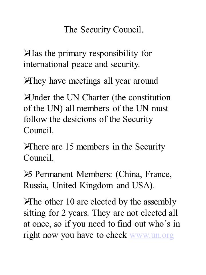 The Security Council. Has the primary responsibility for international peace and security.