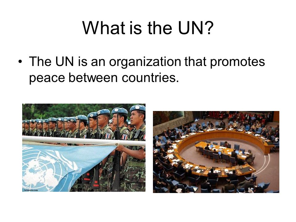 The History of the UN The United Nations began as the League of Nations.