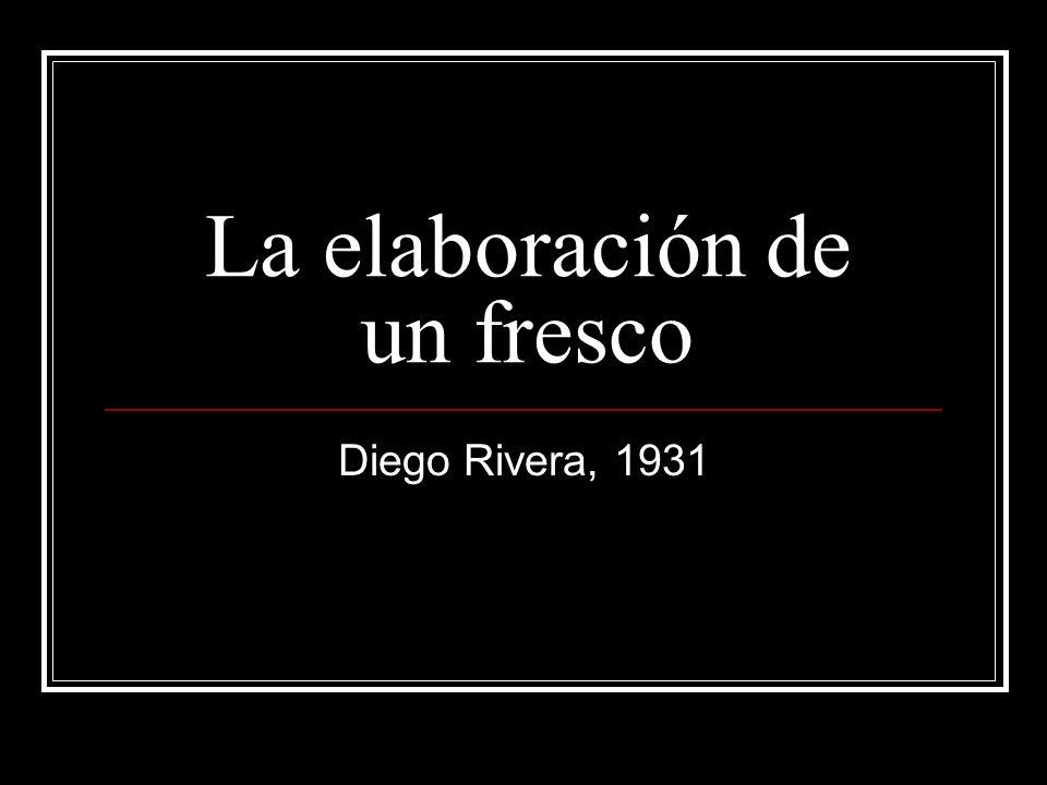 La elaboración de un fresco Diego Rivera, 1931