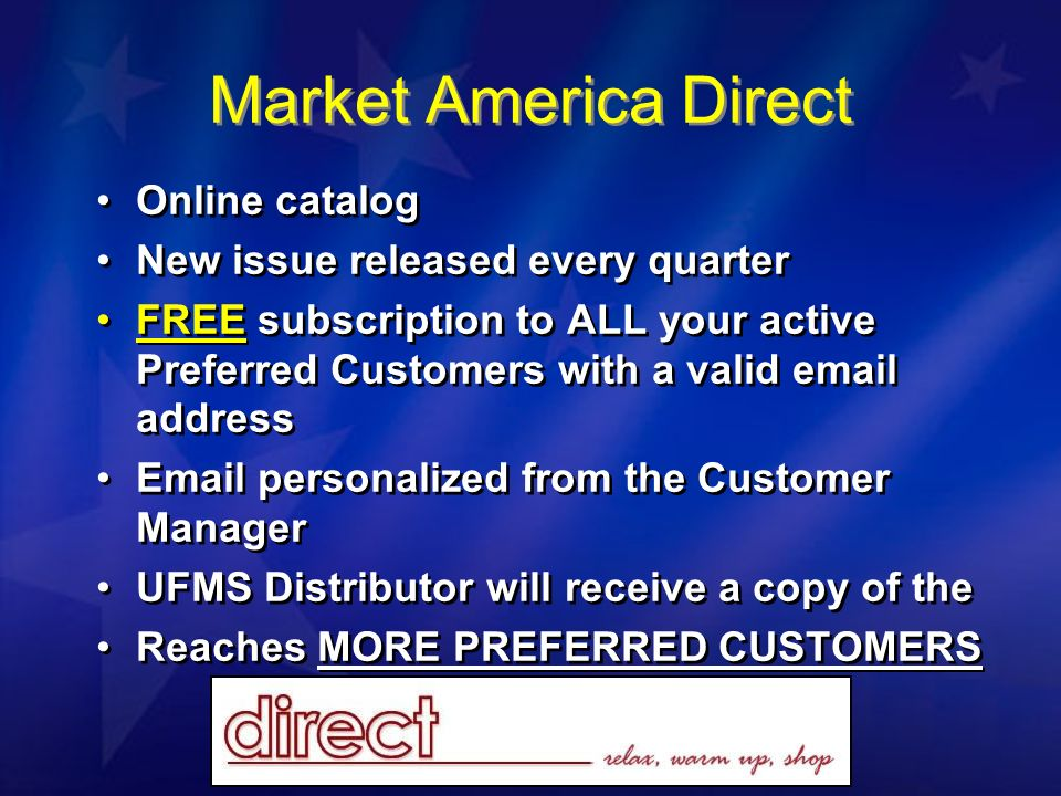 Market America Direct Online catalog New issue released every quarter FREE subscription to ALL your active Preferred Customers with a valid email addr