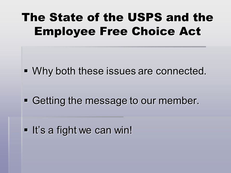 The Employee Free Choice Act The Employee Free Choice Act balances the playing field and would let workers decide if they want a use majority card check or a secret ballot to form a union.