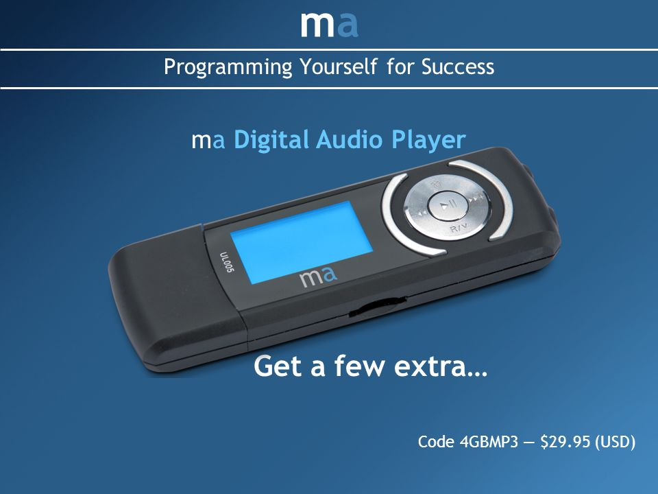 Programming Yourself for Success mama ma Digital Audio Player Code 4GBMP3 $29.95 (USD) Get a few extra…