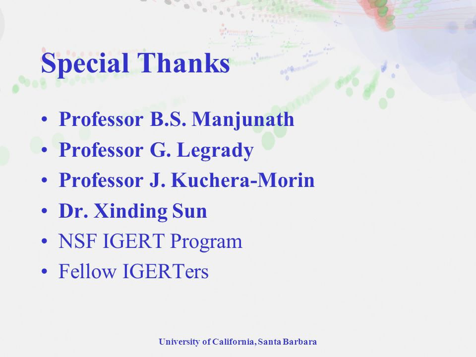 University of California, Santa Barbara Professor B.S.