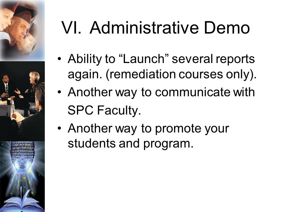 VI.Administrative Demo Ability to Launch several reports again.