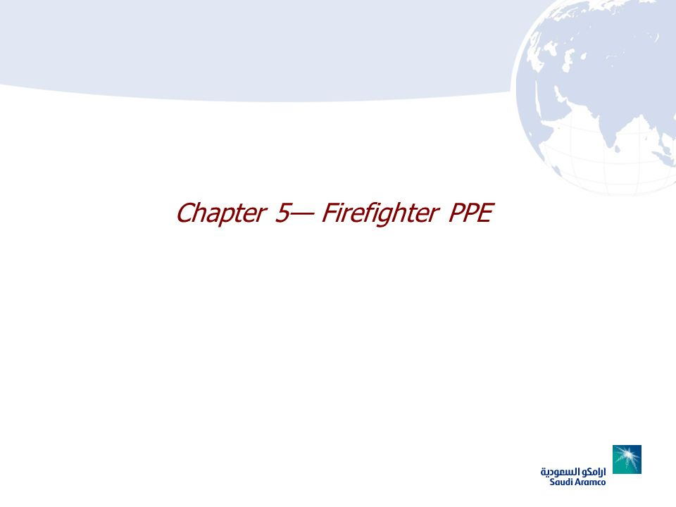 Chapter 5 Firefighter PPE