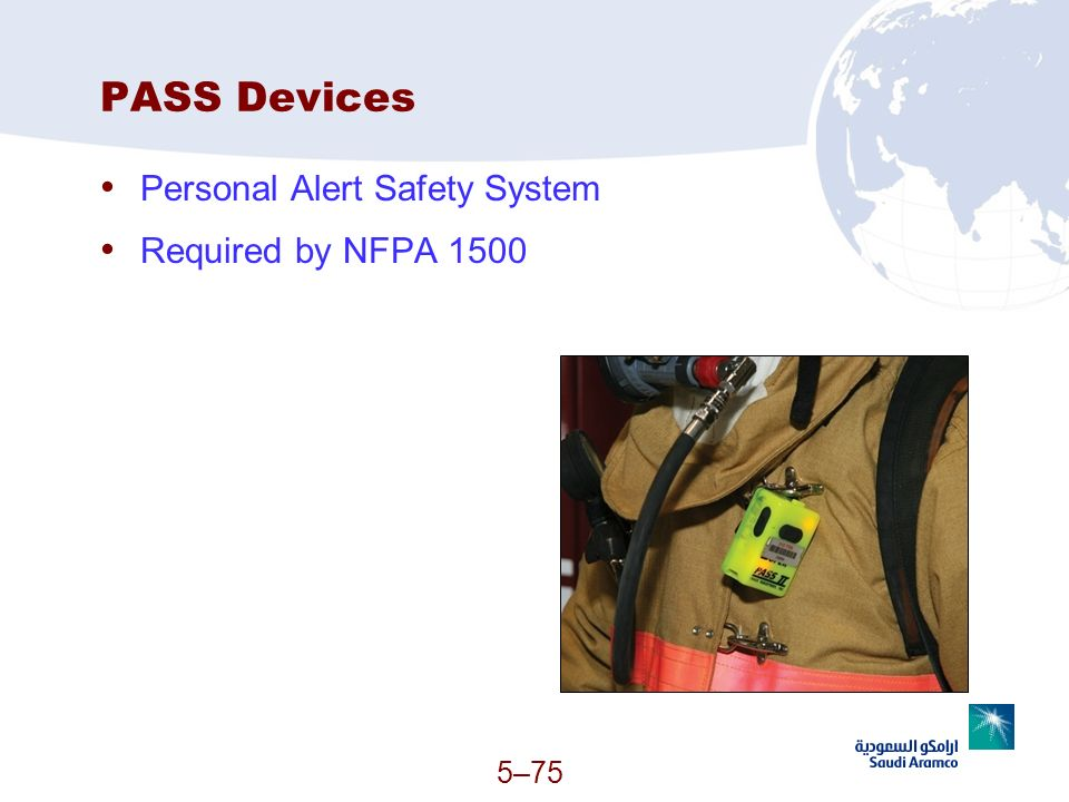 5–75 PASS Devices Personal Alert Safety System Required by NFPA 1500