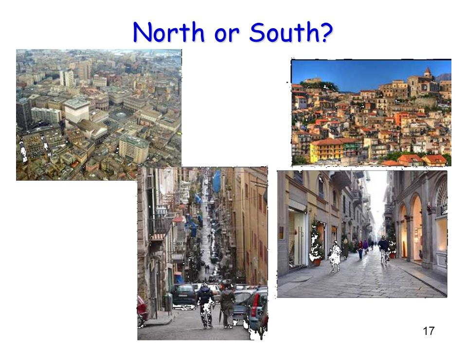 17 North or South?