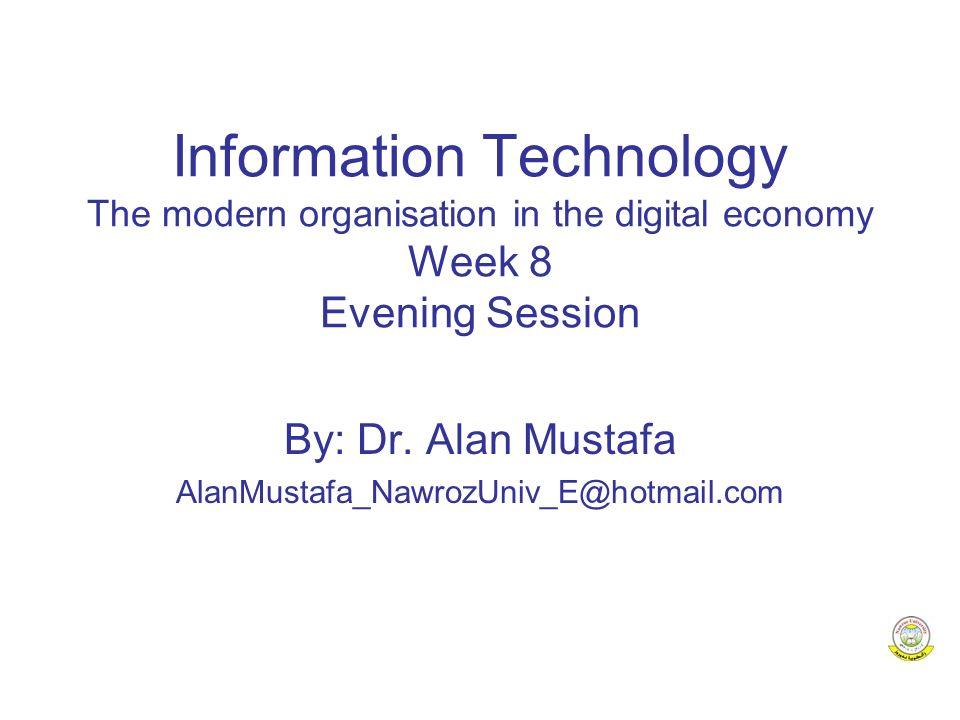 Information Technology - Week 812 New Economy vs.