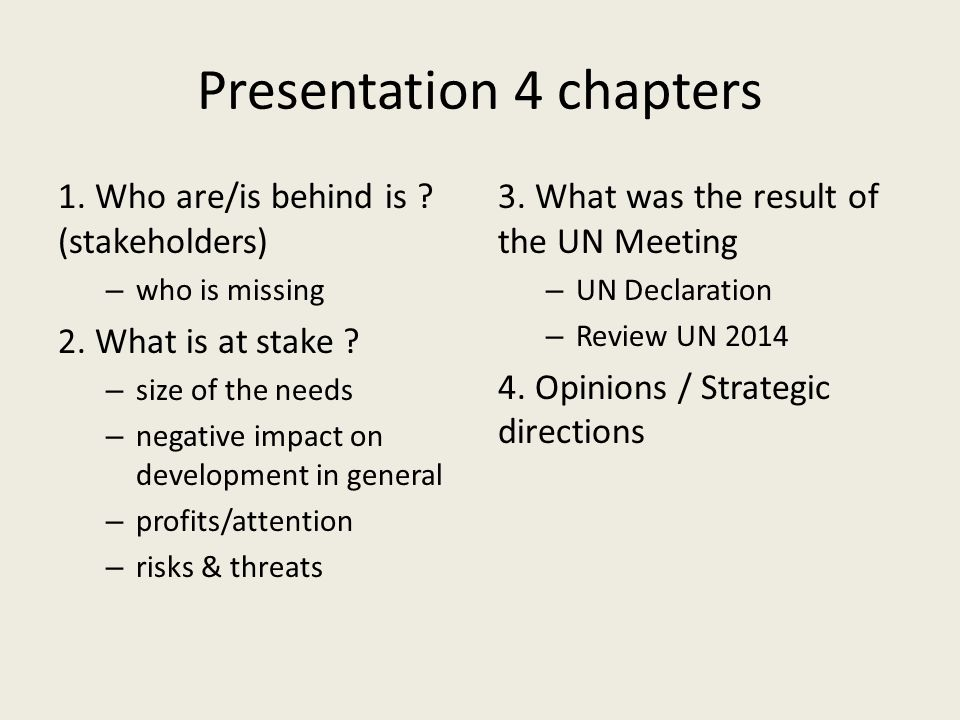 Presentation 4 chapters 1. Who are/is behind is .