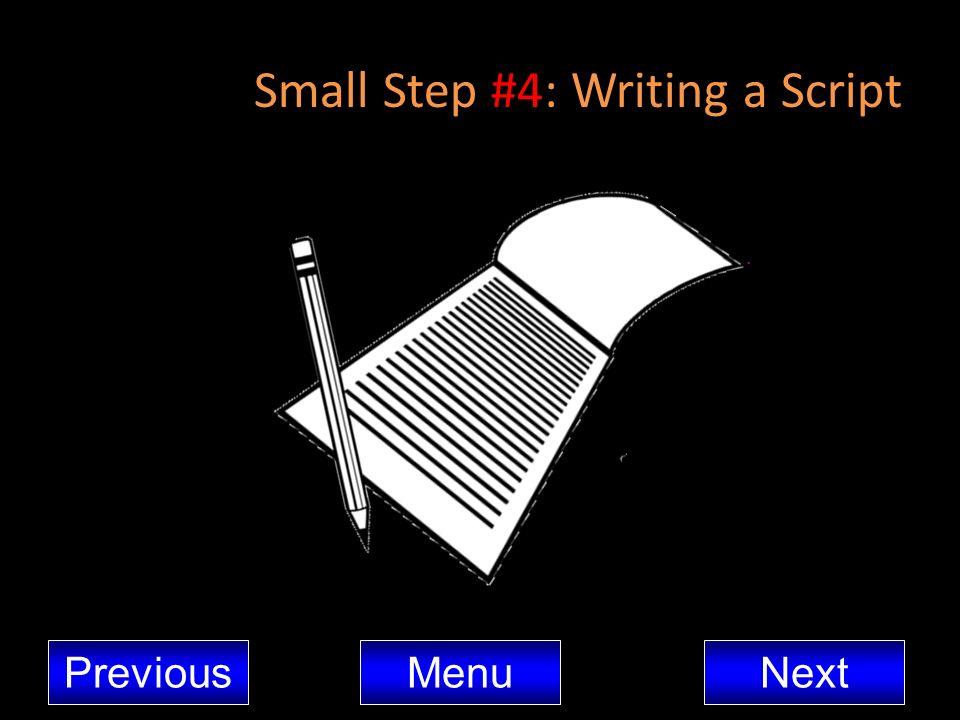 Small Step #4: Writing a Script MenuNextPrevious