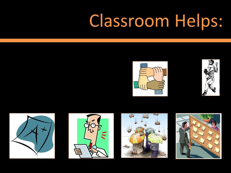 Classroom Helps: