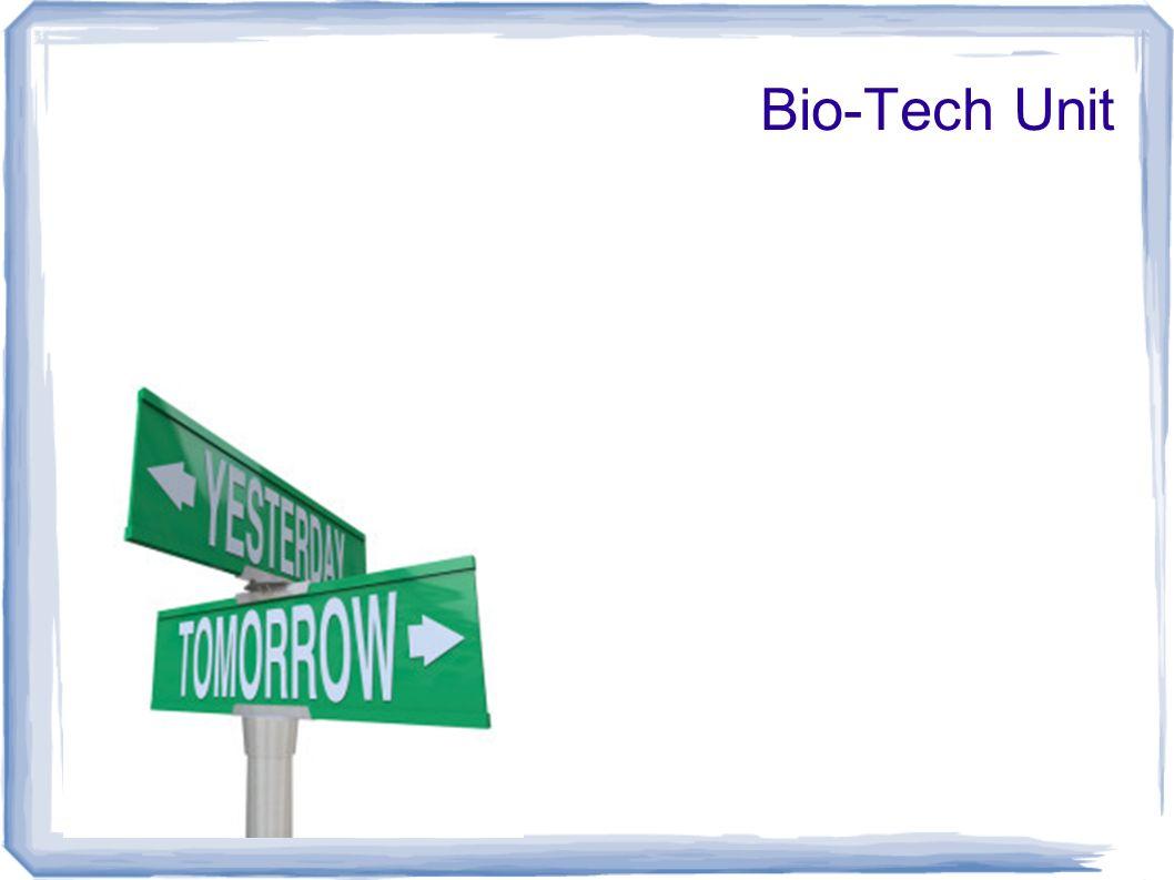 Bio-Tech Unit