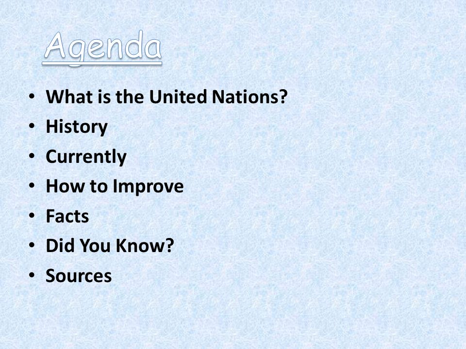 What is the United Nations History Currently How to Improve Facts Did You Know Sources