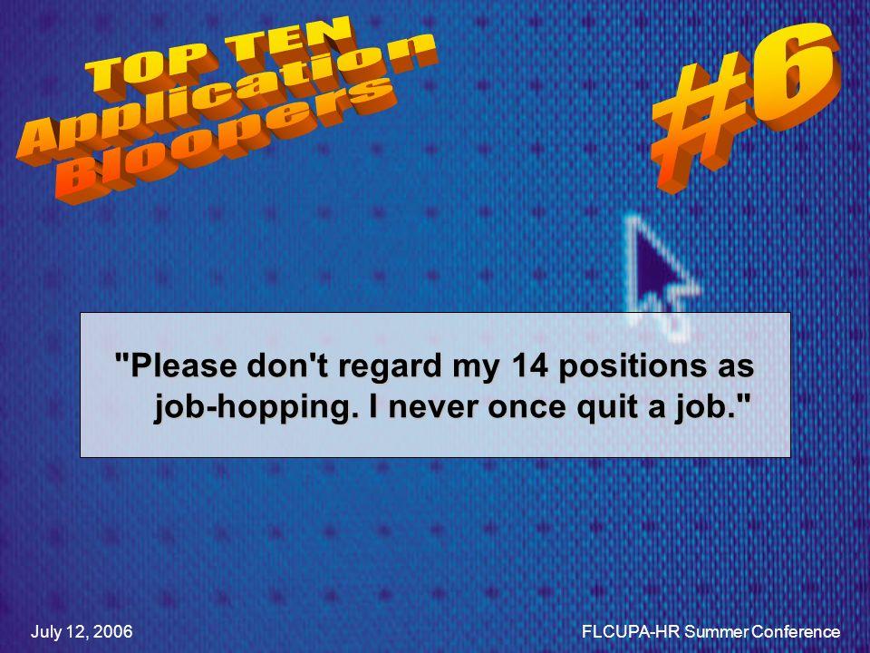 Please don t regard my 14 positions as job-hopping.