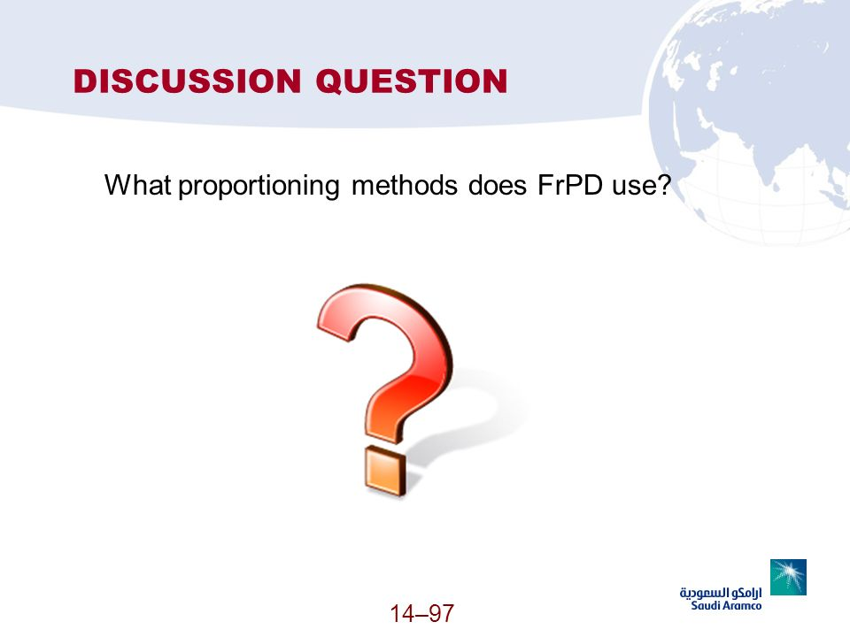 14–97 DISCUSSION QUESTION What proportioning methods does FrPD use?