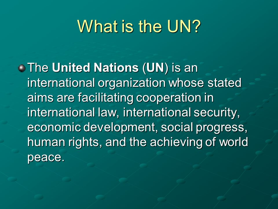 What is the UN.