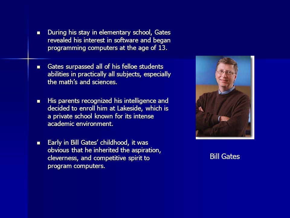 Early Accomplishments In 1975, Bill Gates and Paul Allen were attending Harvard University when they made their first significant accomplishment in the world of personal computers.