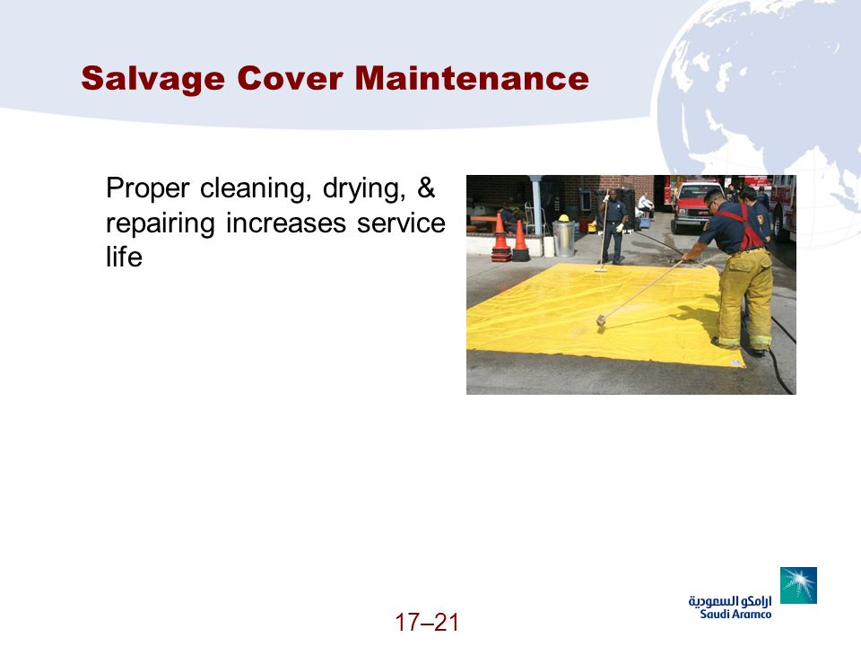 17–21 Salvage Cover Maintenance Proper cleaning, drying, & repairing increases service life (Continued)