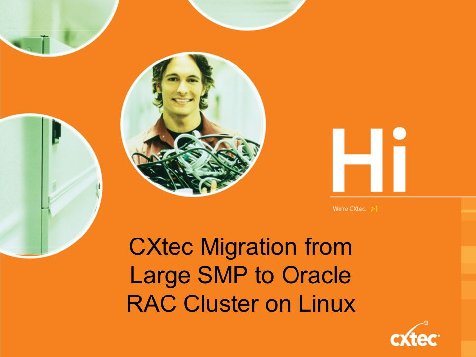 CXtec Migration from Large SMP to Oracle RAC Cluster on Linux