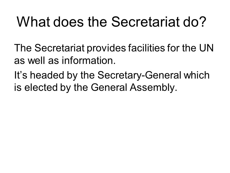 What does the Secretariat do.