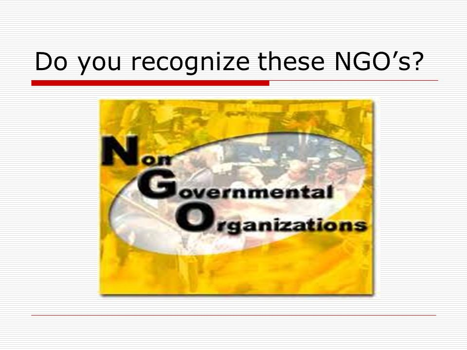 Do you recognize these NGOs?