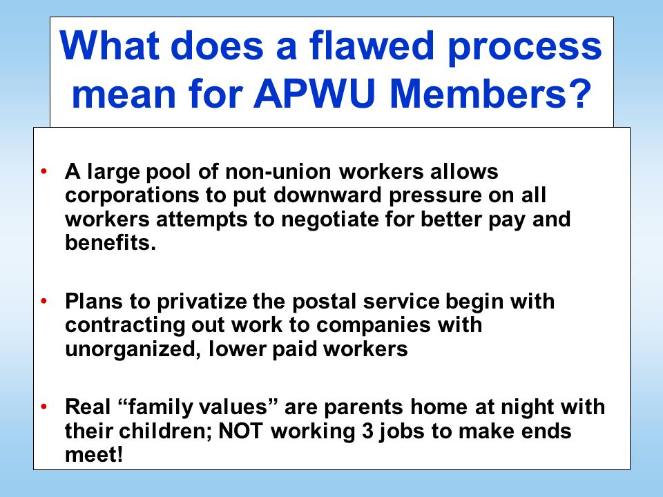What does a flawed process mean for APWU Members.
