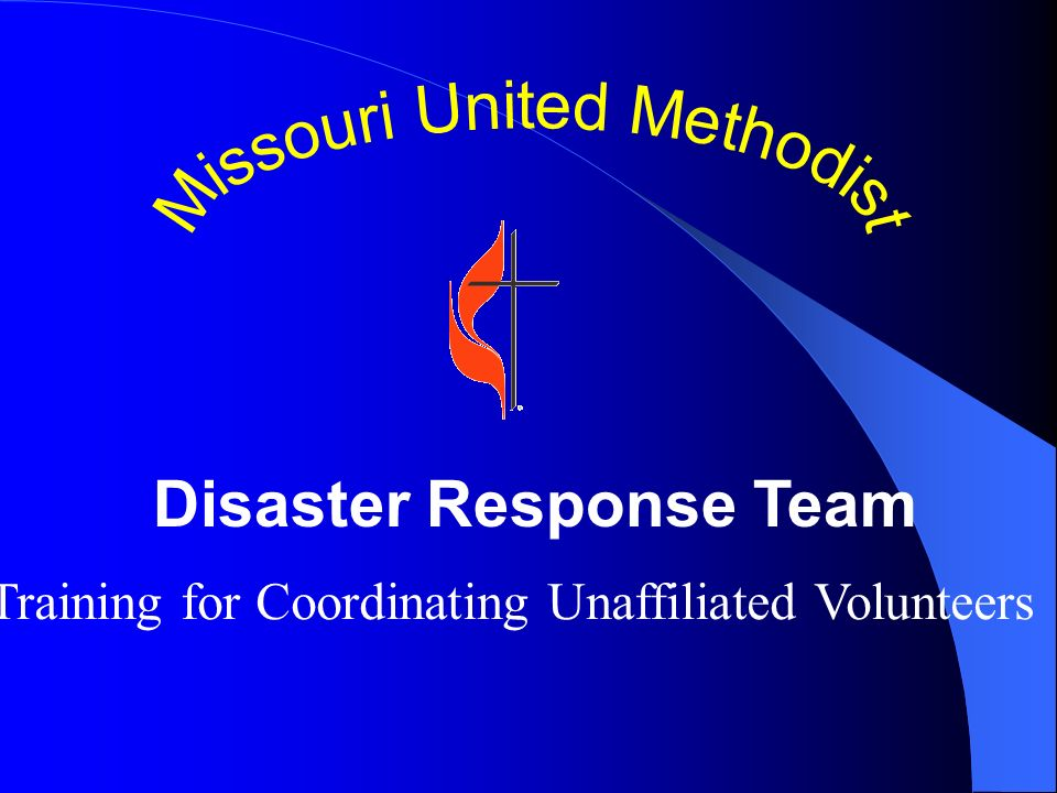 Disaster Response Team Training for Coordinating Unaffiliated Volunteers