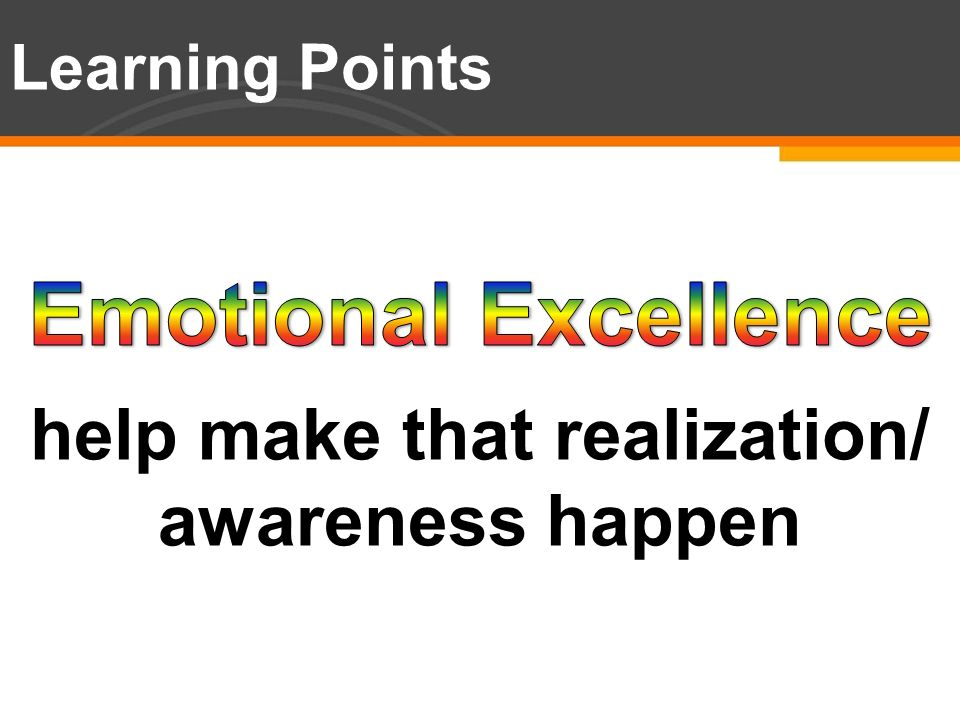 Learning Points help make that realization/ awareness happen