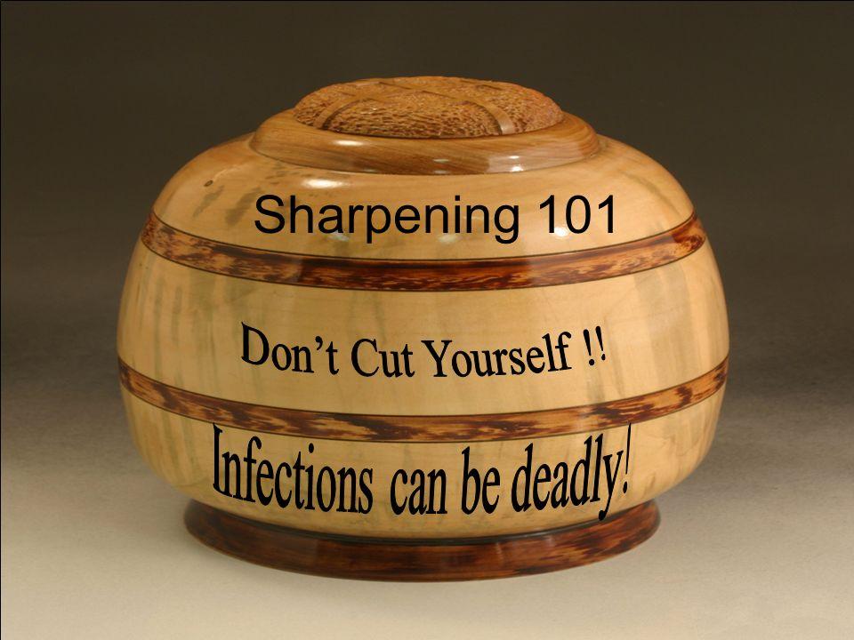 2 Sharpening 101