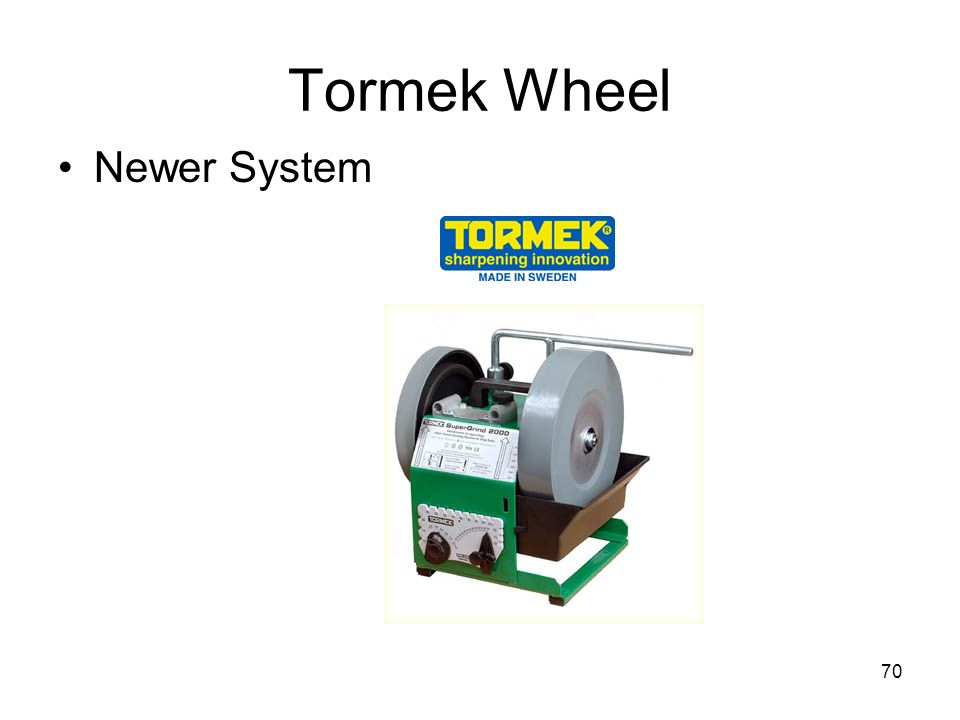 70 Tormek Wheel Newer System