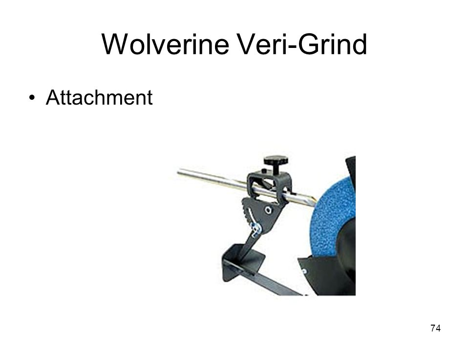 74 Wolverine Veri-Grind Attachment